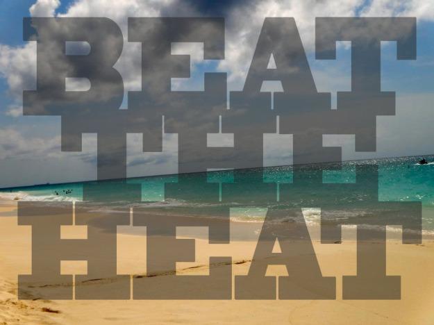 BEATTHEHEAT